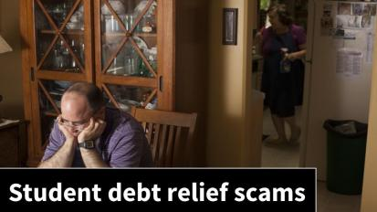 Debt Relief Scams Mean Borrowers PayMore